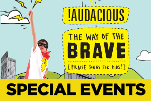 Special Events at !Audacious Church