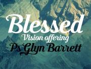 blessed-vision-offering-glyn-barrett