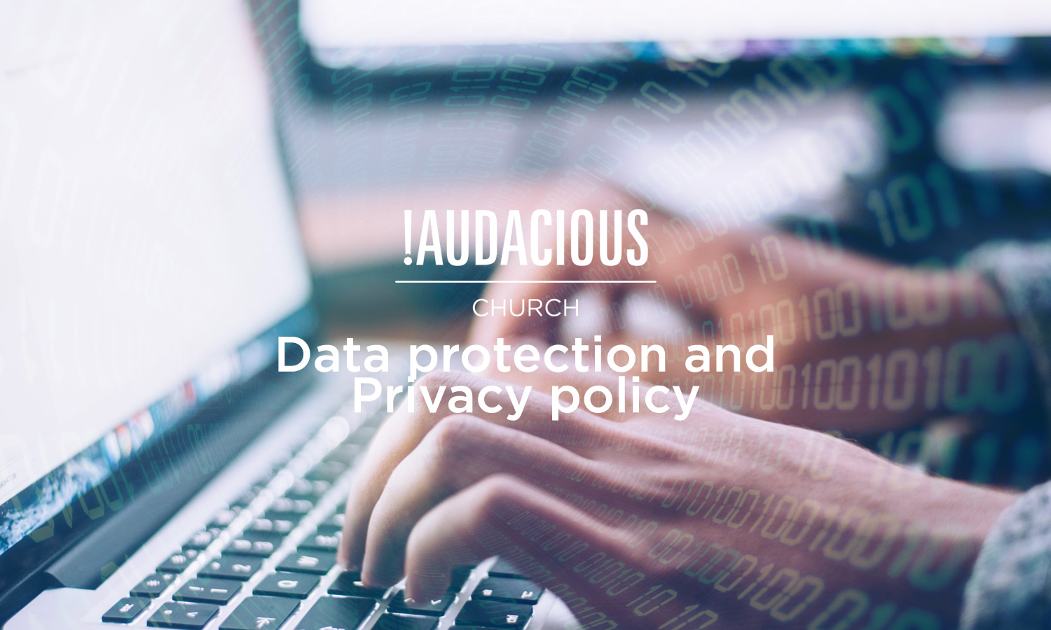 The !Audacious Church - Data protection and privacy policy