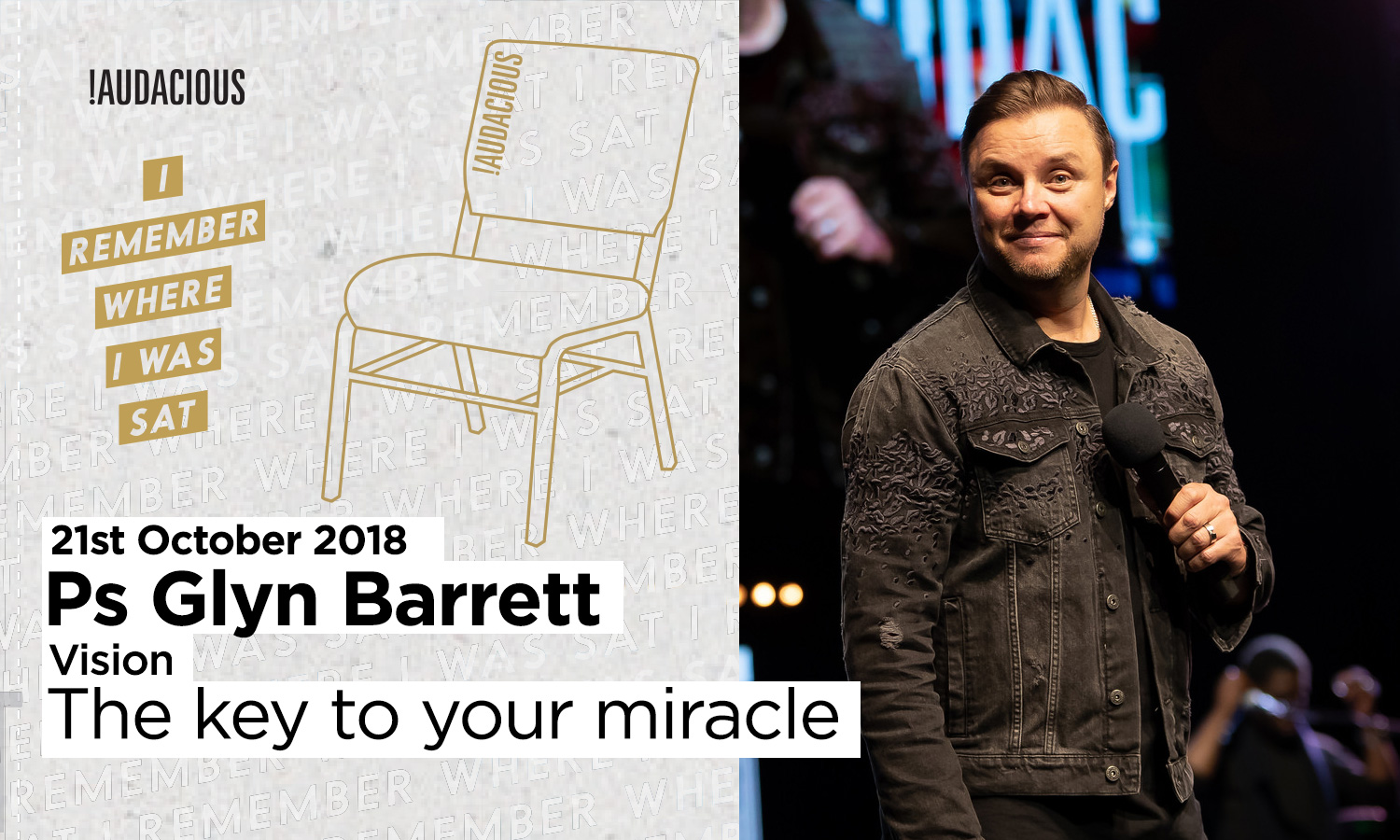 Glyn Barrett – Vision -The key to your miracle – 21st October 2018