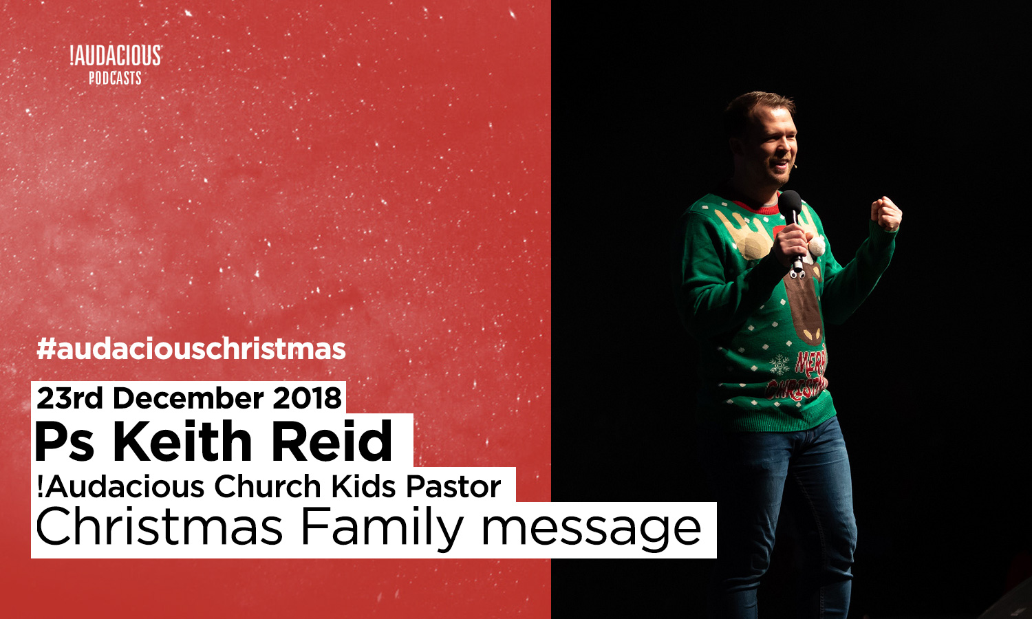 Keith Reid – Christmas Family message – 23rd December 2018